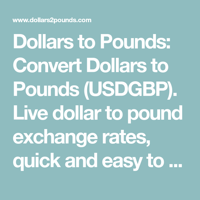 Dollars To Pounds Convert