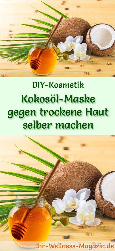 kokos l maske gegen trockene haut selber machen rezept anleitung wellness skin care diy. Black Bedroom Furniture Sets. Home Design Ideas