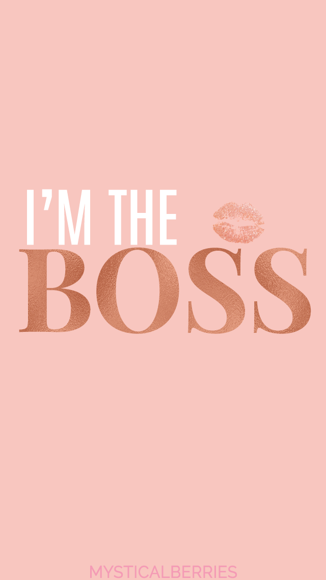 I M The Boss Iphone Wallpaper For Your Phone Rose Gold Wallpaper For Your Iphone Rose Gold Wallpaper Iphone Gold Wallpaper Iphone Rose Gold Wallpaper