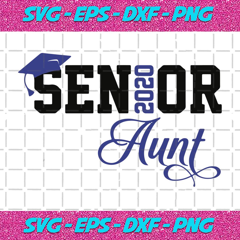 Download Senior Aunt 2020, senior svg, senior 2020,senior Aunt svg ...