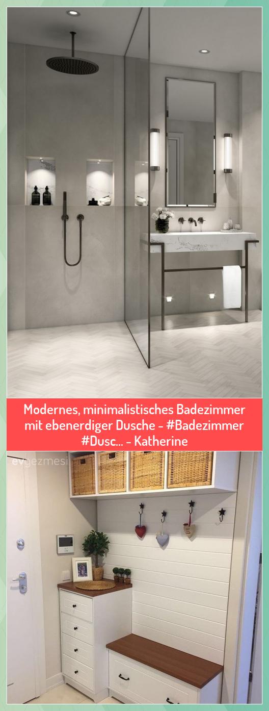 Modernes Minimalistisches Badezimmer Mit Ebenerdiger Dusche Badezimmer Dusc Katherine Badezimmer Dusc Dusche Ebe In 2020 Home Accessories Home Decor Home