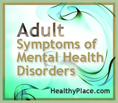 Symptoms mental disorders adults opinion very