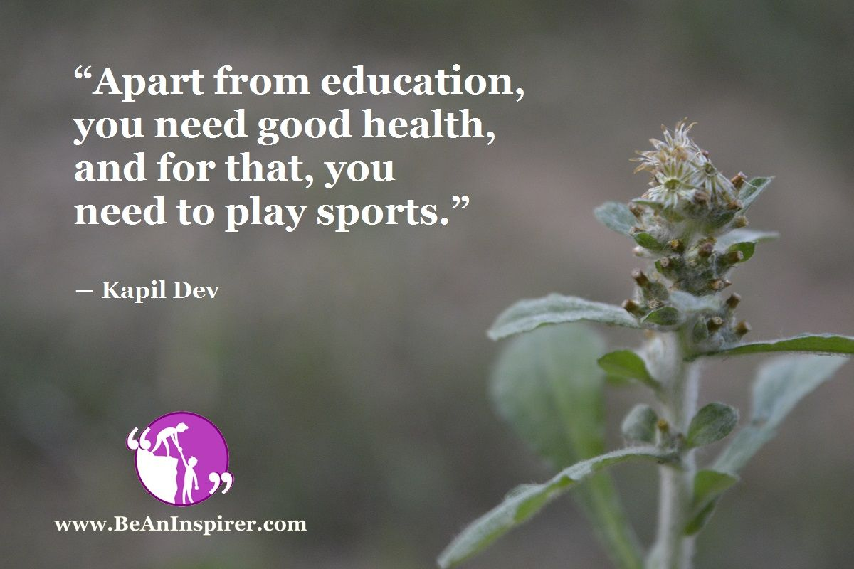 Education And Good Health Are Essence Of Life And Sports Boost Them