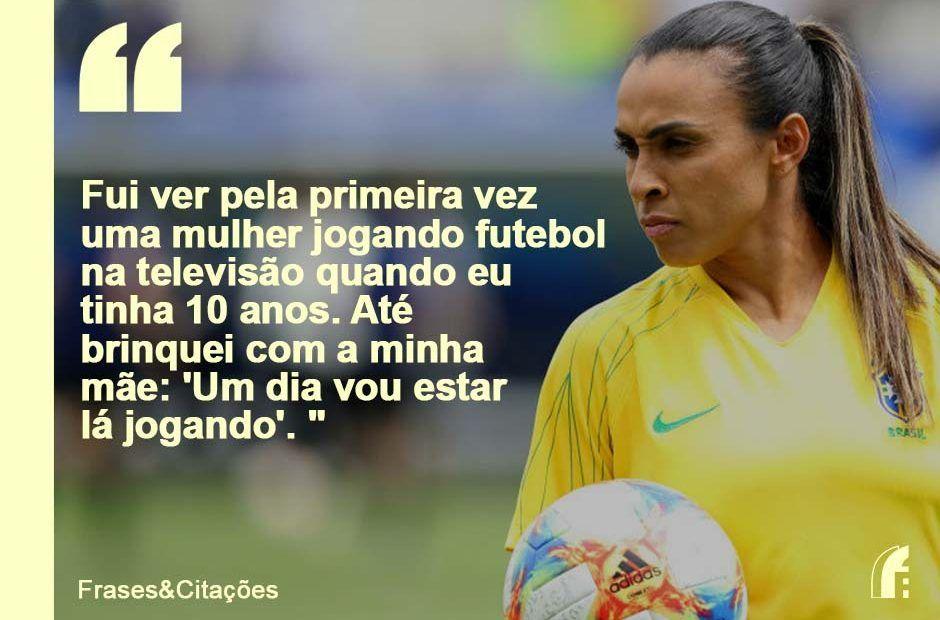 Frases Da Marta Melhor Jogadora Do Mundo Frases E Citações