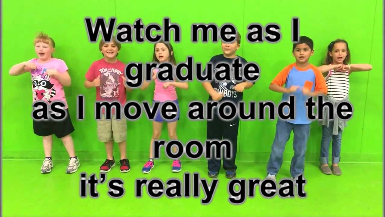 Watch Me As I Graduate Lyrics Movement For Kindergarten