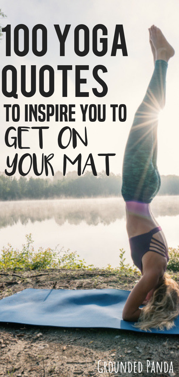 104 Yoga Quotes for Inspiration & Motivation (with images