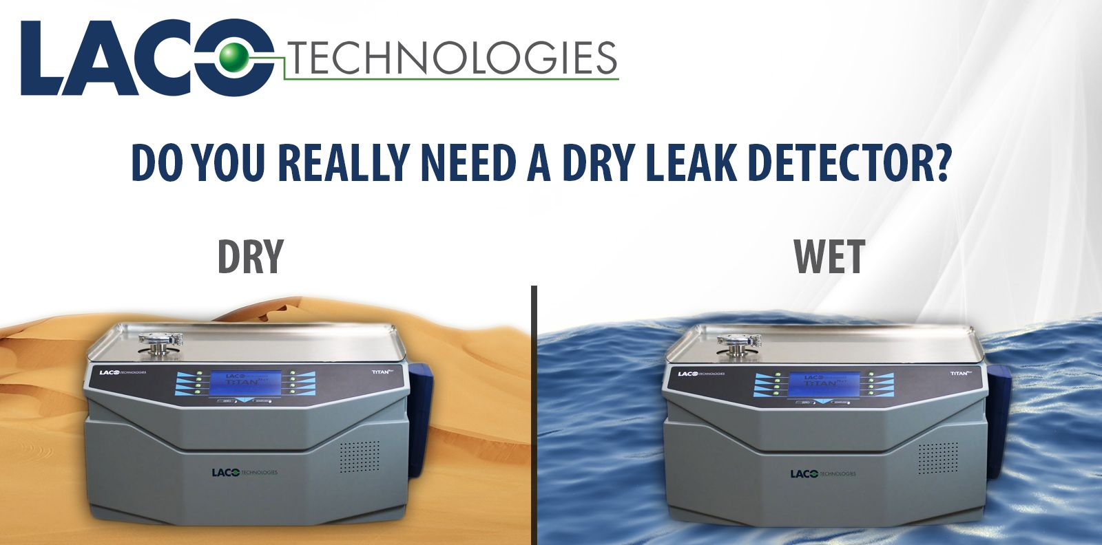 Do You Really Need a Dry Leak Detector?   Leak Testing Solutions