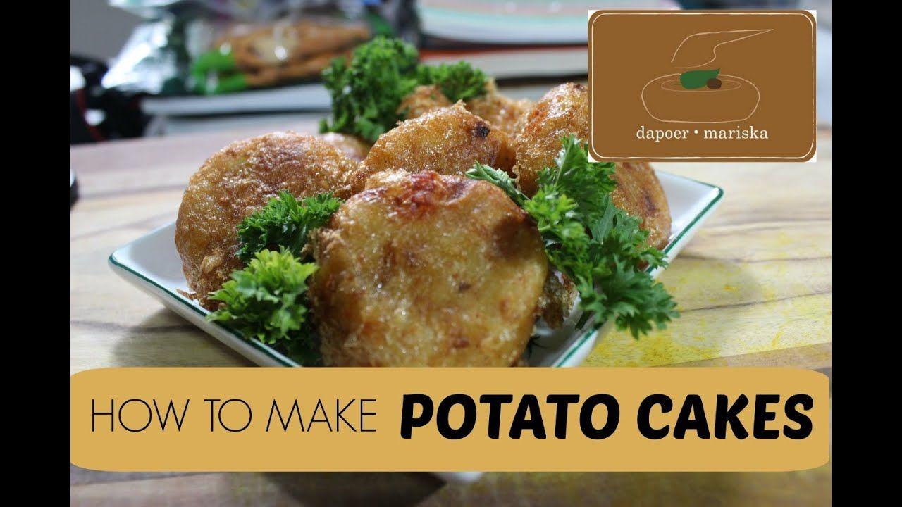 Resep Perkedel Kentang Potato Cakes Recipe Youtube Recipes Potato Cakes Potato Cakes Recipe