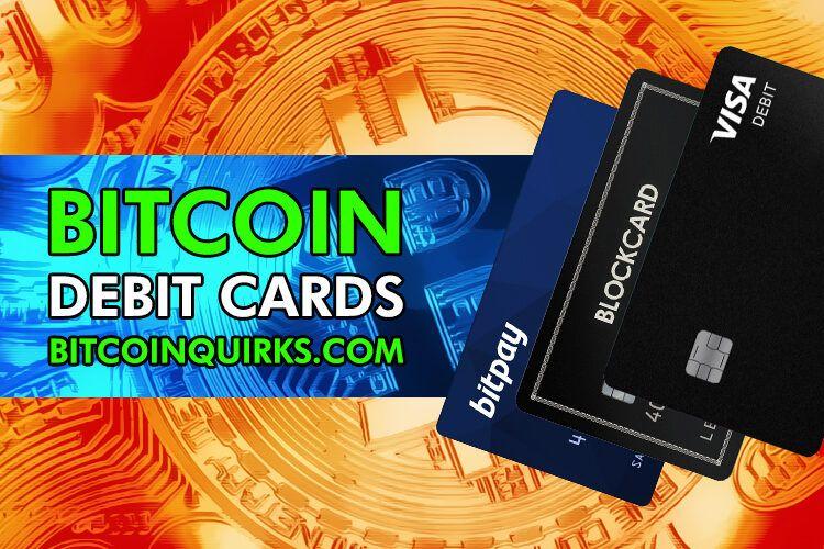 Bitcoin Debit Cards Turn Crypto Into Spending Money