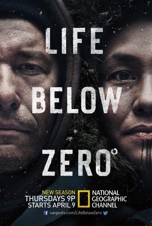Life Below Zero Tv Poster 4 Life Below Zero Life Tv Documentary