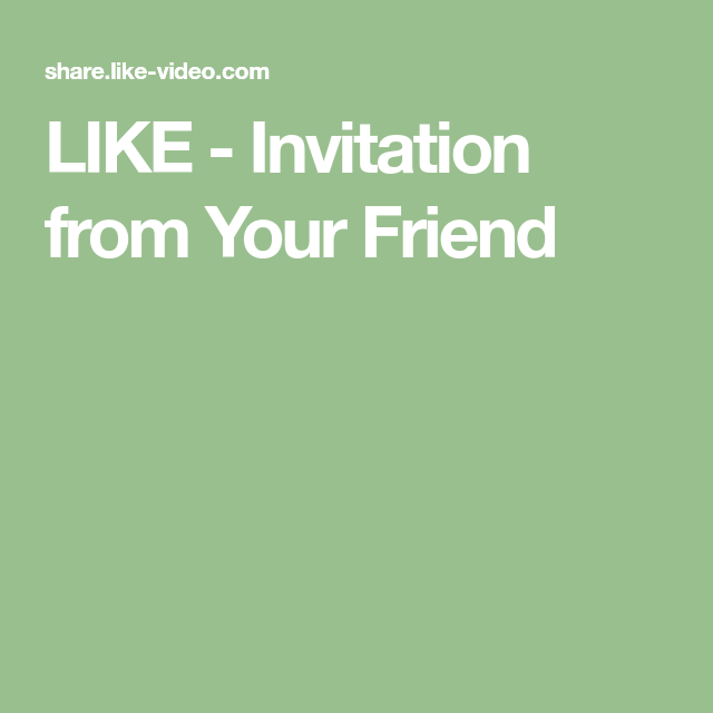 LIKE Invitation from Your Friend Likes app