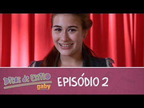 Dicas de Estilo Gaby Estrella - Combinando Peças e Cores - YouTube