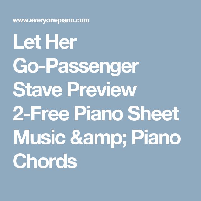 Let Her Go Passenger Stave Preview 2 Free Piano Sheet Music Piano