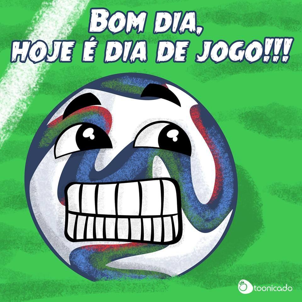Bom Dia Hoje E Dia De Jogo Toonicado Bomdia Copa2014 Copa Futebol Brazil Brasil Futebol Jogos