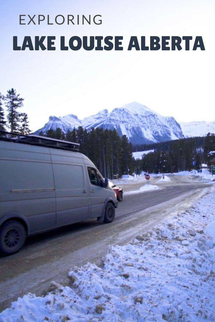 Winter Van Life in Lake Louise, Alberta | Lake louise ...
