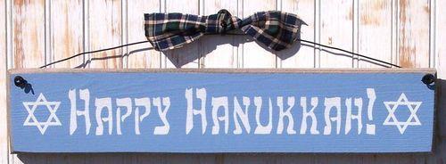 Happy Hanukkah Sign  http://www.outerbankscountrystore.com/servlet/the-181/Hanukkah-decorations-Happy-Chanukkah/Detail
