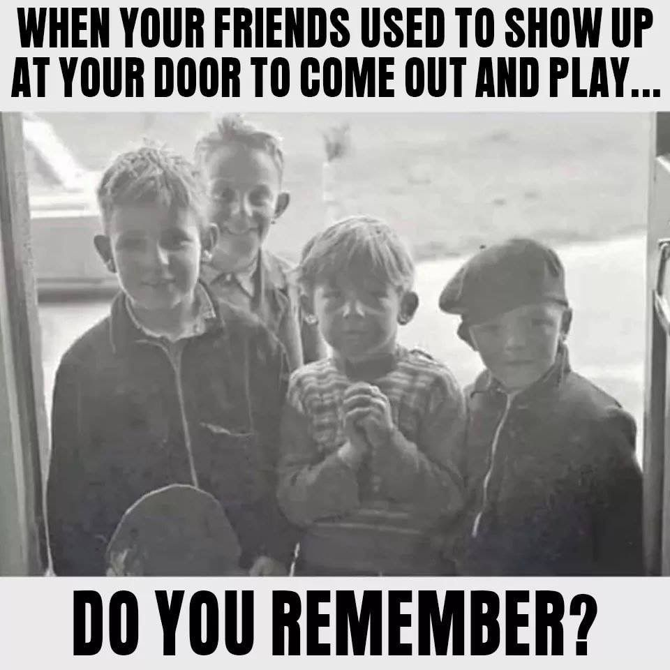 Oh Those Were The Days Funny Memes Memories The Good Old Days