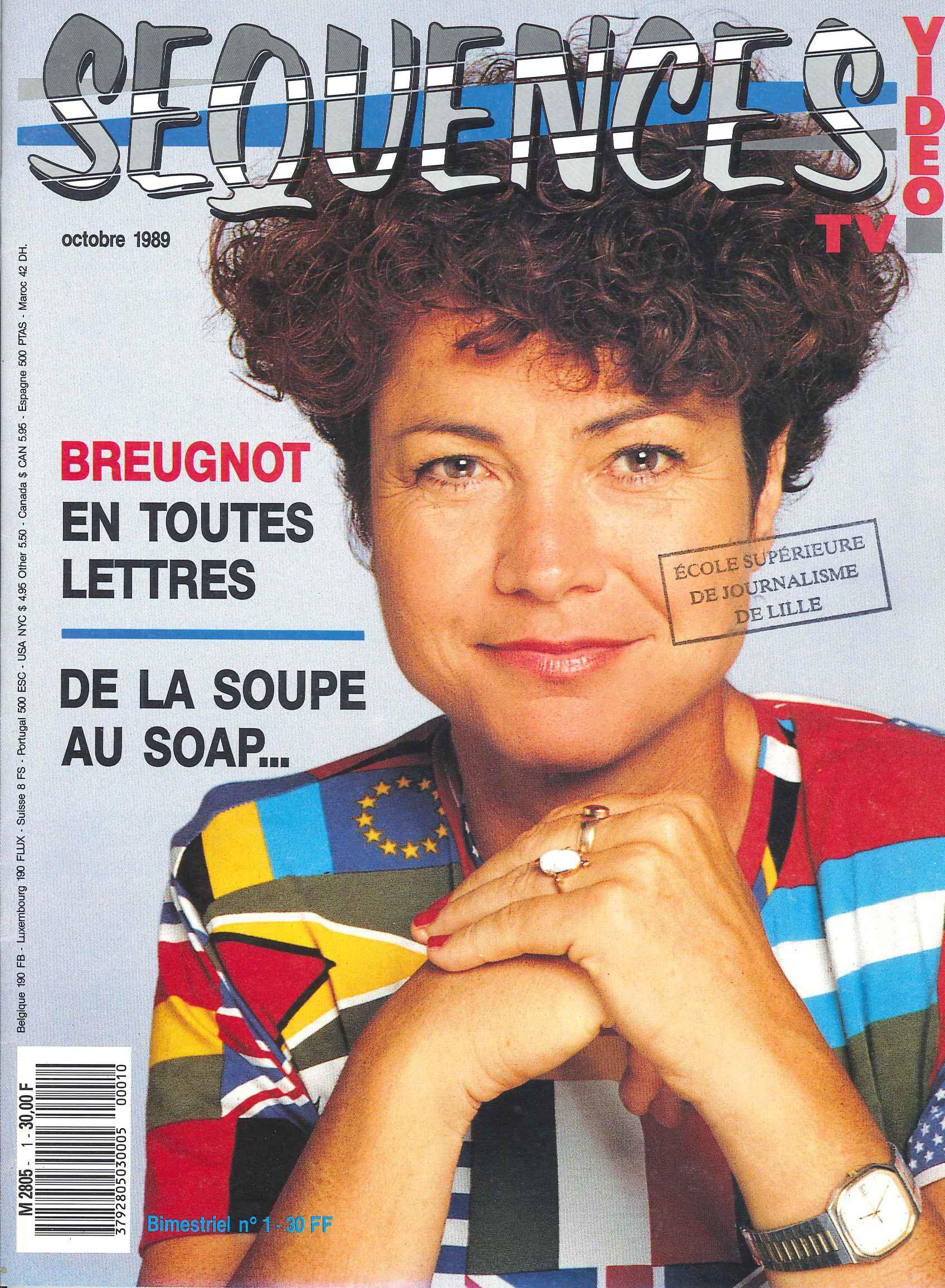 Sequences Tv Video N 1 D Octobre 1989 Ce Magazine Dirige Par Jean Francois Valeri Ne Verra La Publication Que De Onze Numeros Ecole Lettre A Lille