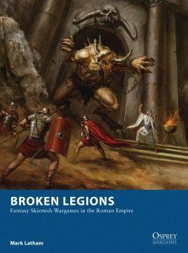 Broken Legions Roman Empire Legion Fantasy