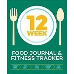 12-wöchiges Food Journal & Fitness Tracker: Verfolgen Sie das Essen, planen Sie Mahlzeiten und nehme...