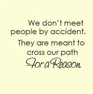 We Meet People For A Reason Relationships Pinterest Quotes