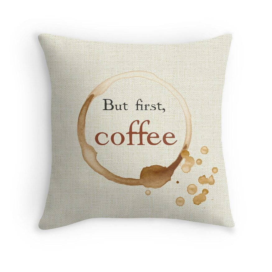 Coffee Quote Pillow Cover, Funny, But First Coffee, Geek Gift, Stain, Cream, Coffee Lovers, Home Decor, Throw Pillow, Motivational Quote by TheGentlePorcupine on Etsy https://www.etsy.com/listing/220417982/coffee-quote-pillow-cover-funny-but
