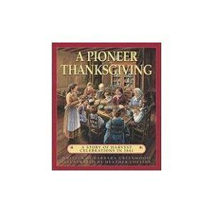 A Pioneer Thanksgiving- Great book for children
