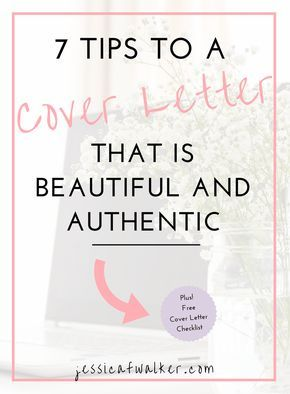 Tips For A Beautiful Authentic Cover Letter