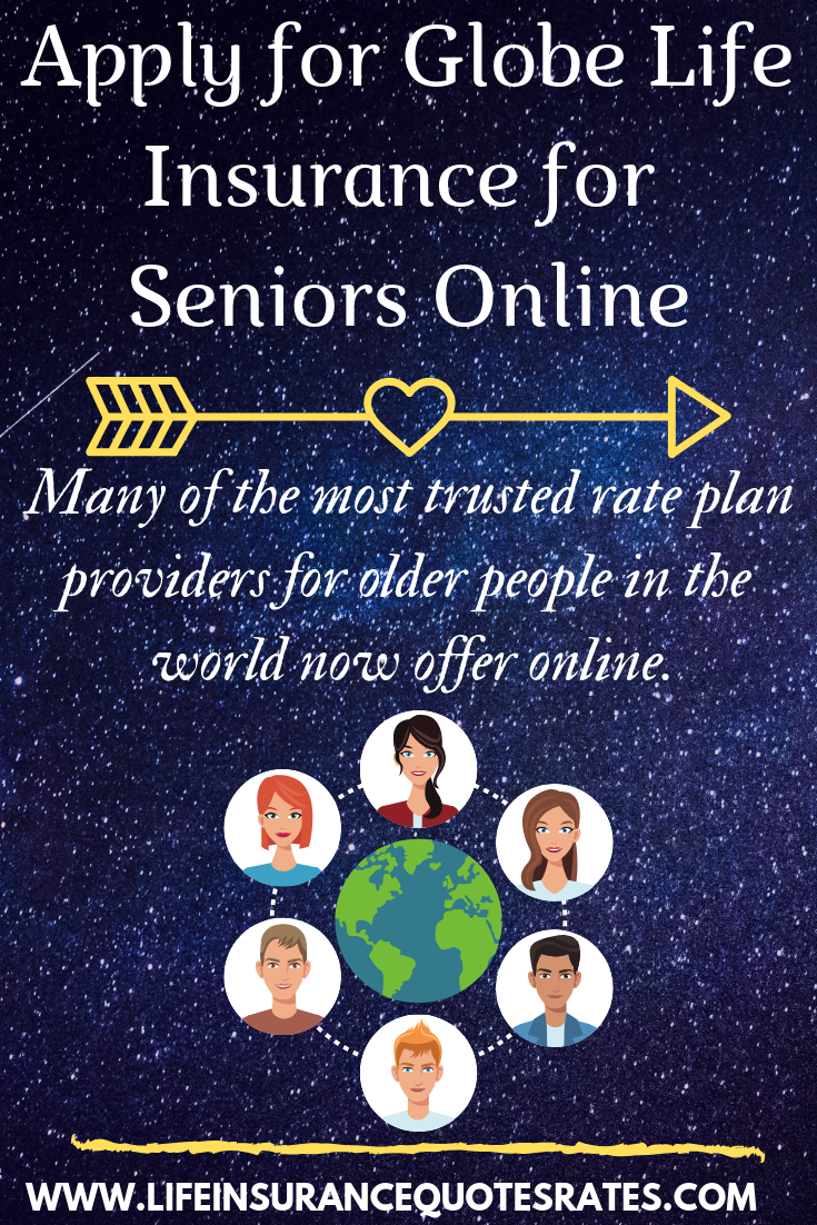Apply for GlobeLifeInsurance for Seniors Online Globe