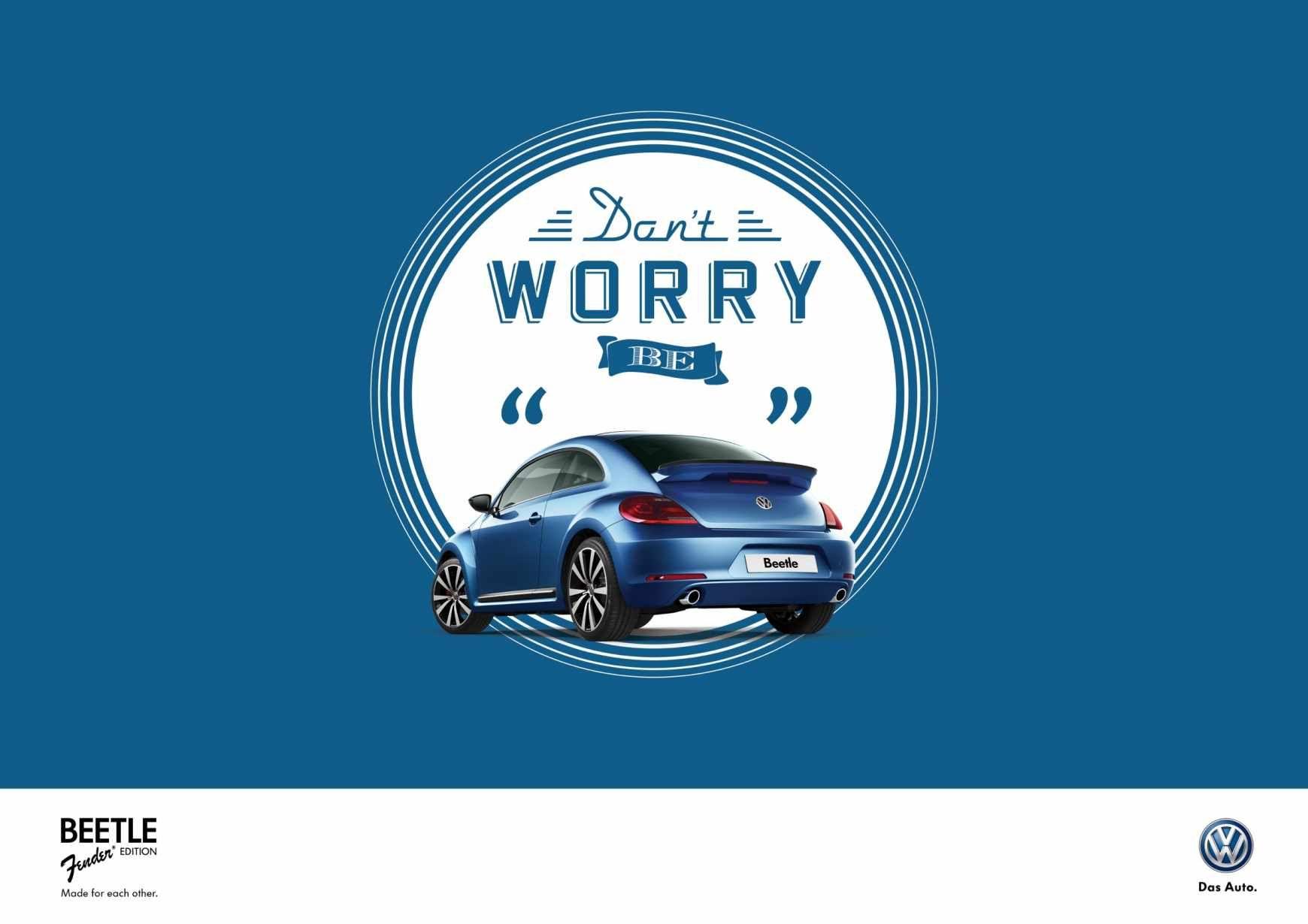 Volkswagen Beetle Don T Worry Be Ads Marketing Creative Print Ads Publicidad Grafica Entre En El Fa Volkswagen Beetle Volkswagen Graphic Design Logo