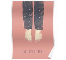 Get out of bed Poster