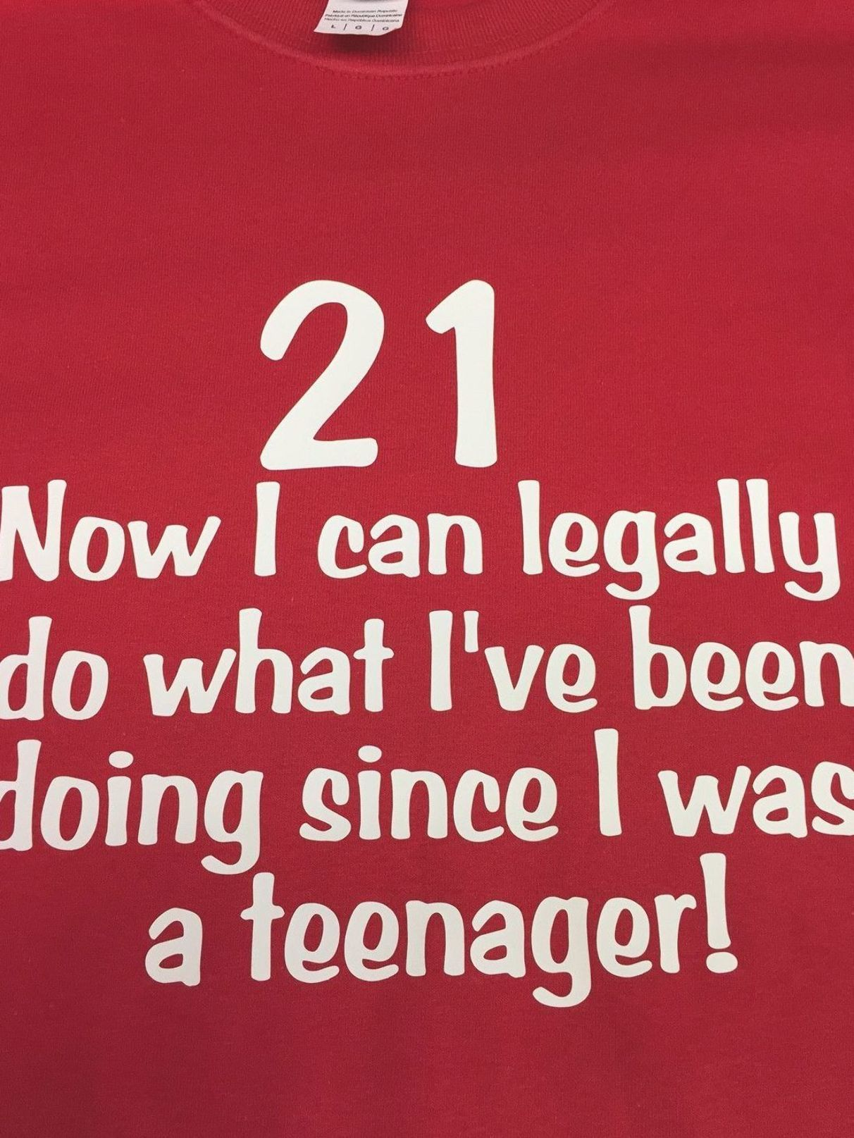 21 birthday shirt now i can legally do what ive been