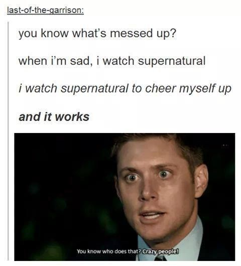 Crazy People Via Facebook Supernatural Memes Supernatural Supernatural Funny