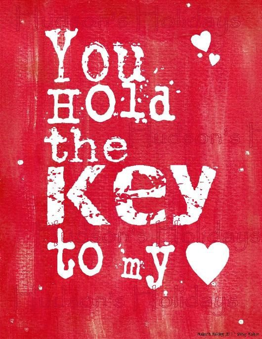 You hold the key to my heart Valentine sign by ...