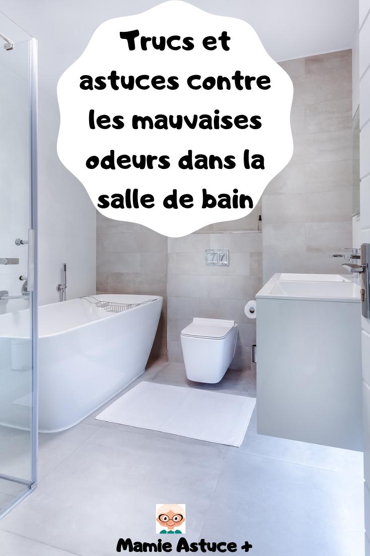 Trucs et astuces contre les mauvaises odeurs dans la salle de bain