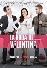 Watch La Boda de Valentina Full-Movie Streaming