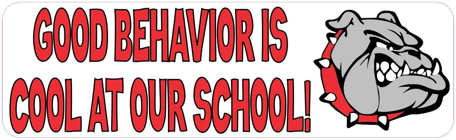 10in x 3in red bulldog good behavior is cool at our school bumper sticker