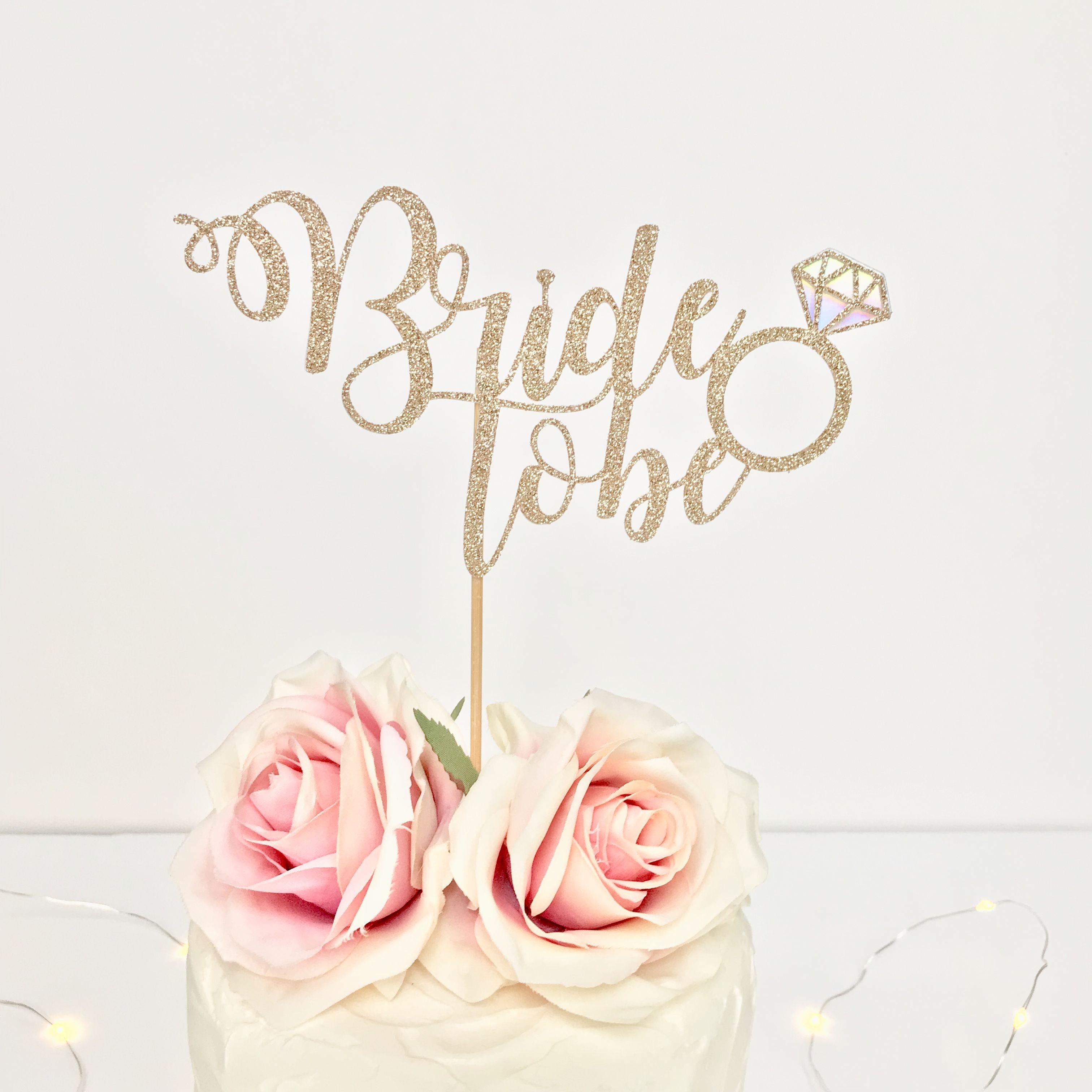 Bride to be cake topper rose gold glitter cake topper