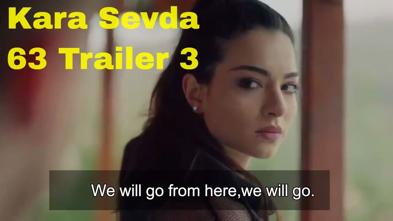 Kara Sevda Season 3 Trailer   30 New Turkish Series for 2018