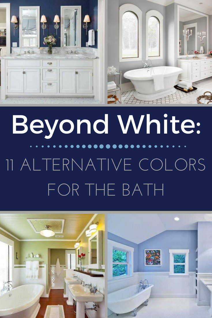 Beyond White: 11 Alternative Hues to Color Your Bath #whitebathroompaint
