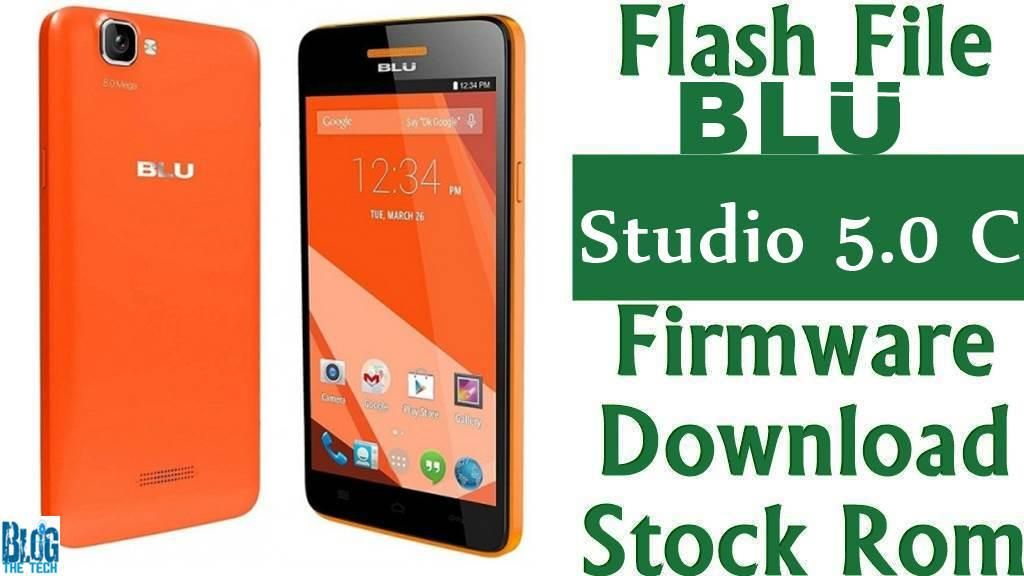 Flash File] BLU Studio 5 0 C D536L Firmware Download [Stock