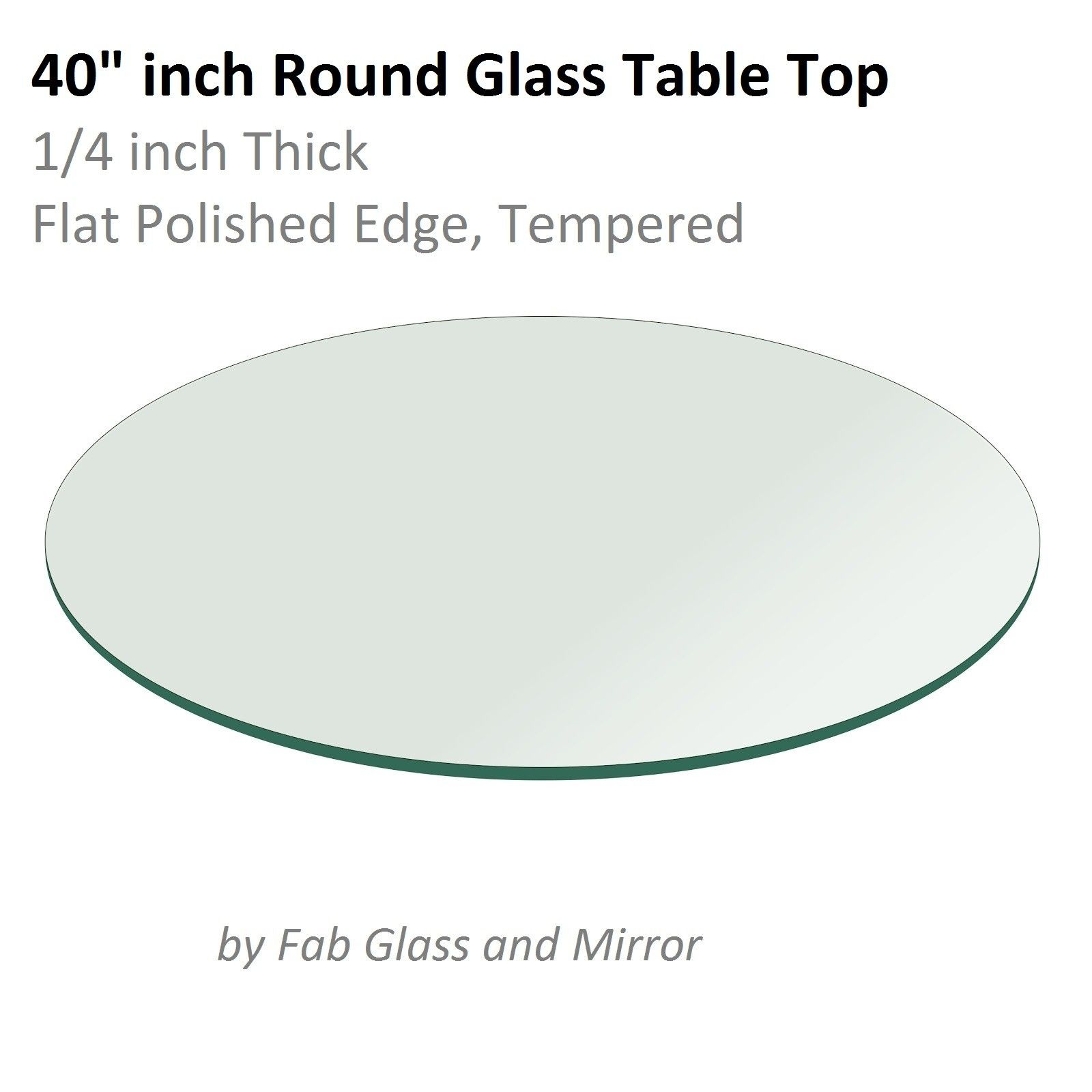 Gl Table Top 40 Inch Round Flat Polish Tempered