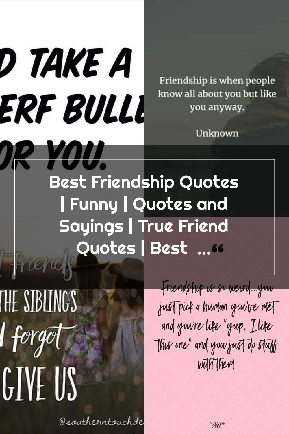 Best Friendship Quotes Funny Quotes And Sayings True Friend Quotes En 2020