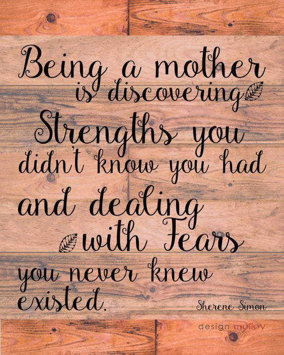 Strong Mom Quotes Mother quote for this coming Mother's day for strong mom: Being a  Strong Mom Quotes