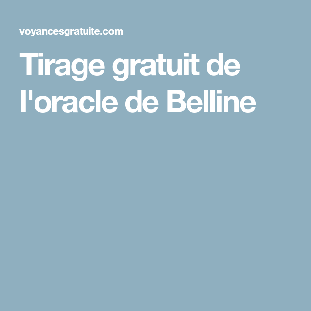 Tirage gratuit de l'oracle de Belline | Cartes