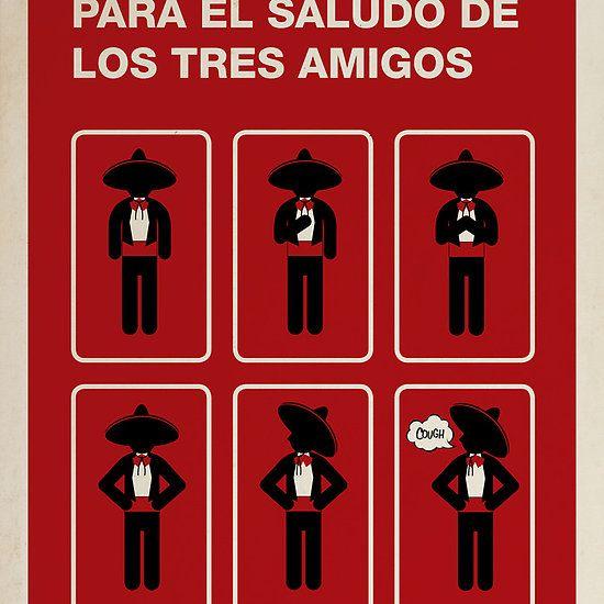 'The Three Amigos' Poster By Matt Owen