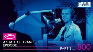 A State Of Trance Episode 800 Part 3 Asot800 Youtube Trance