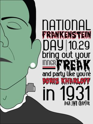 Frankenstein Day Last Friday In October Frankenstein Was Born In 1818 When Mary Wollenstonecraft Shelley At Holiday Poster Event Poster Emergency Room Nurse