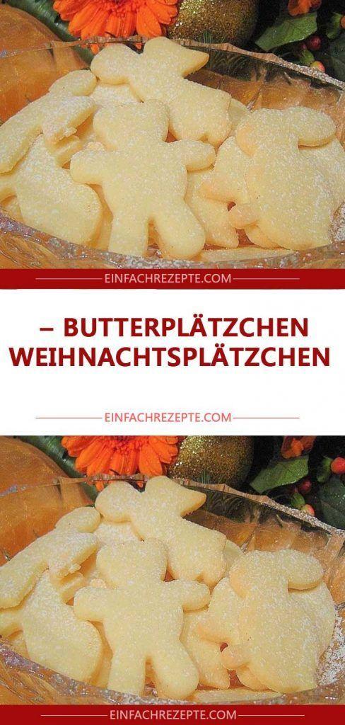 Photo of Butterplätzchen (Ideal für Kinder zum Ausstechen (und Verzieren),