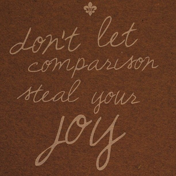 Don't let comparison steal your joy. #Quote #MissMeJeans #365motsbocalidees